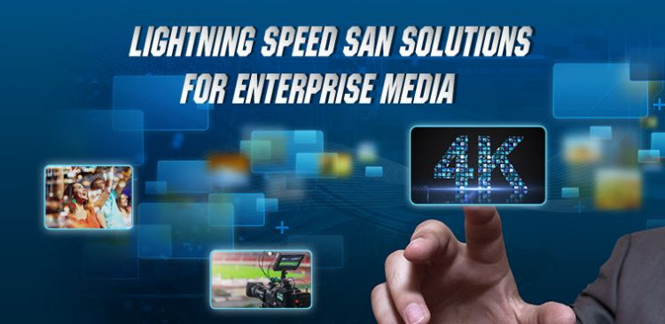 Infortrend Lightning SAN Speed for Enterprise Media Workstation